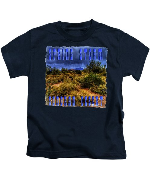 Storm Clouds Over The Sonoran Desert In Spring Kids T-Shirt
