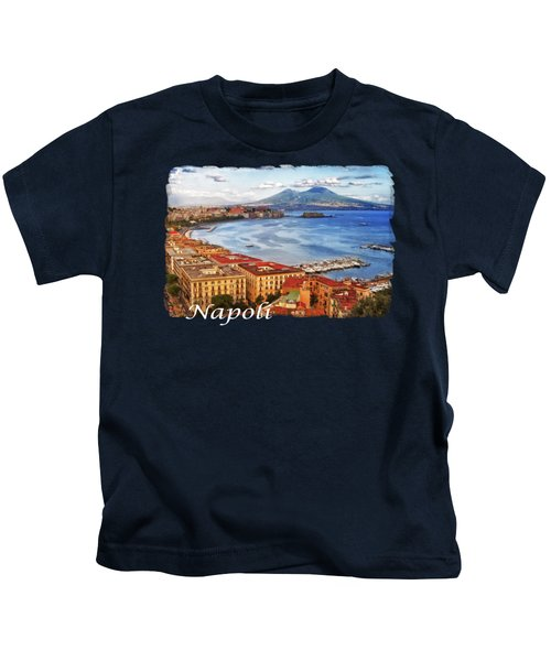 The Bay Of Naples Kids T-Shirt