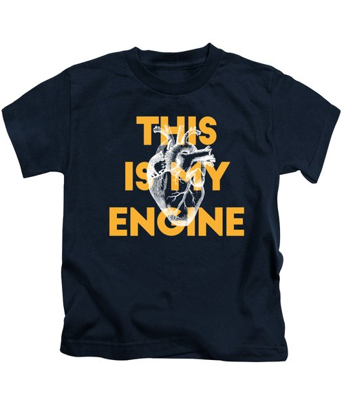 This Is My Engine Kids T-Shirt