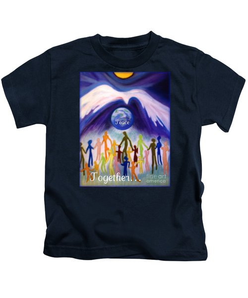 Together... Kids T-Shirt