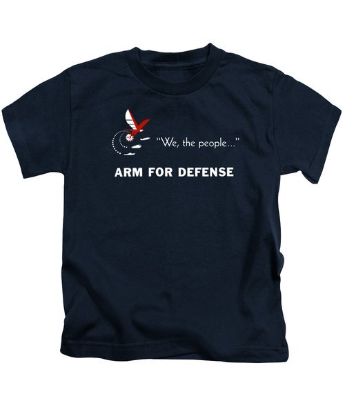 We The People Arm For Defense Kids T-Shirt