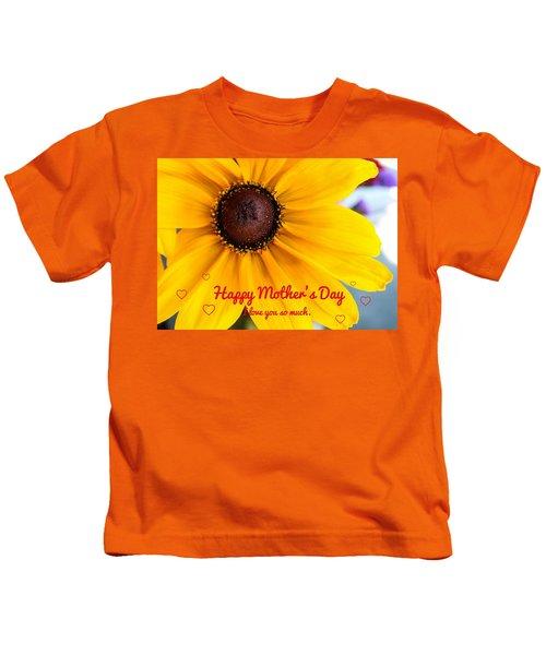 Love You Mama Kids T-Shirt