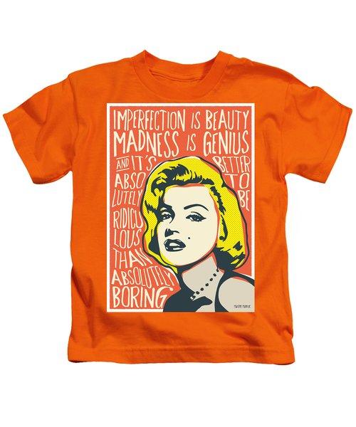 Marilyn Monroe Pop Art Quote Kids T-Shirt
