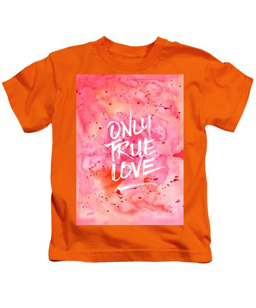 Only True Love Handpainted Abstract Watercolor Red Pink Orange Kids T-Shirt