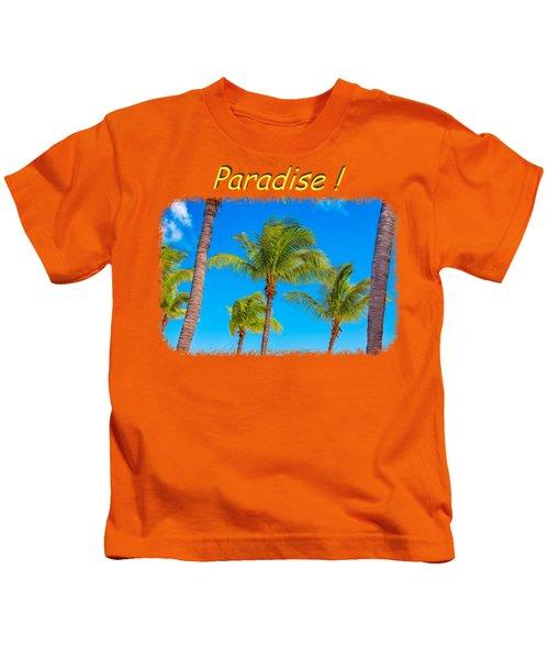 Paradise 2 Kids T-Shirt