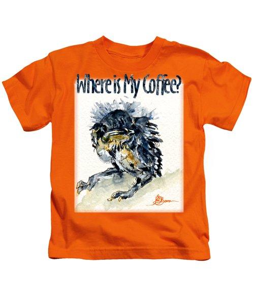 Where Is My Coffee Shirt Kids T-Shirt