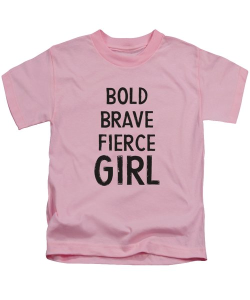 Bold Brave Fierce Girl- Art By Linda Woods Kids T-Shirt