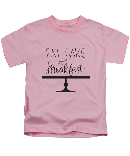 Cake For Breakfast Kids T-Shirt