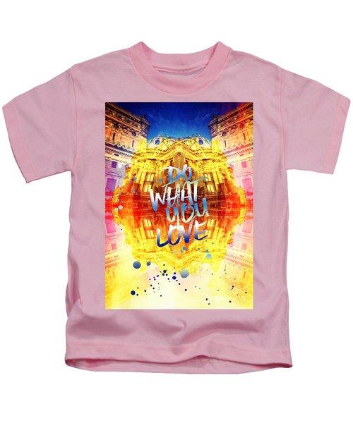 Do What You Love Paris Music Opera Garnier  Kids T-Shirt