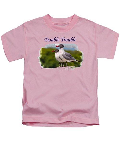 Double Trouble 2 Kids T-Shirt