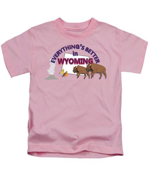 Everthing's Better In Wyoming Kids T-Shirt by Pharris Art