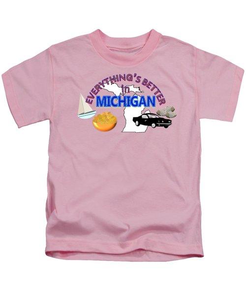 Everything's Better In Michigan Kids T-Shirt by Pharris Art