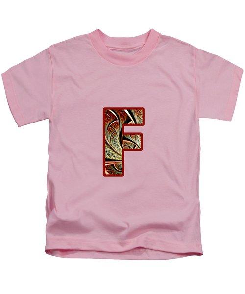 Fractal - Alphabet - F Is For Fractal Creations Kids T-Shirt