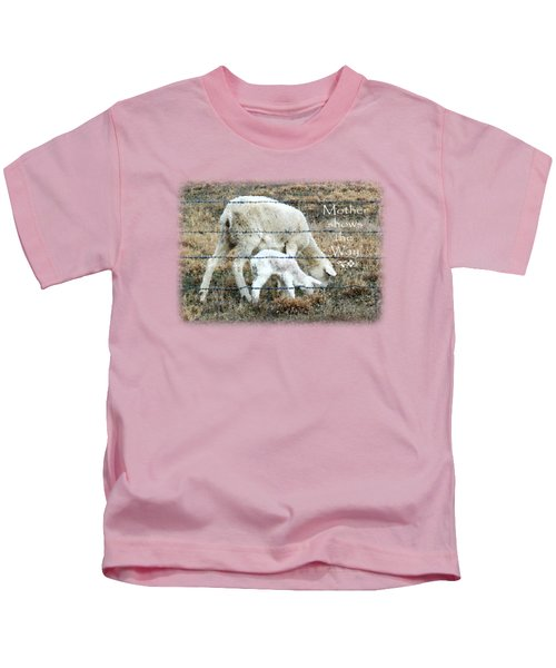 Learning From Mother Kids T-Shirt
