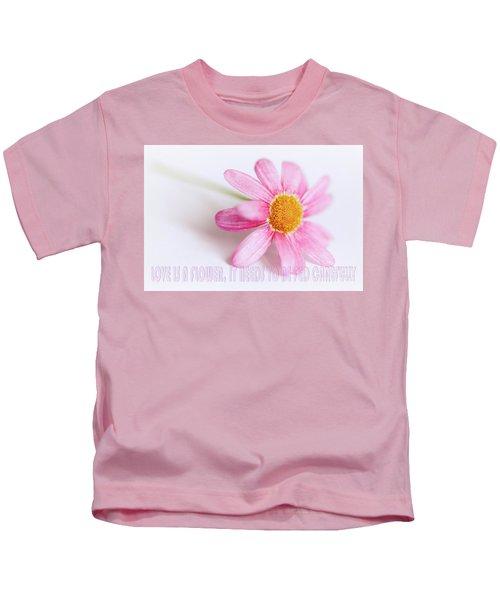 Love Is A Flower Kids T-Shirt