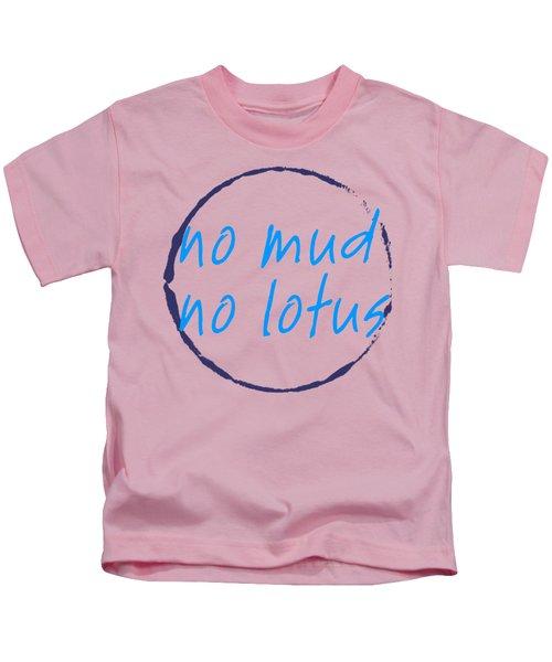 No Mud No Lotus Green Kids T-Shirt