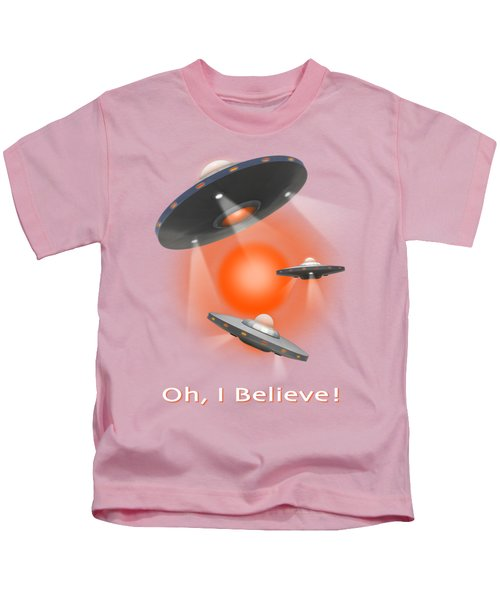 Oh I Believe  Se Kids T-Shirt