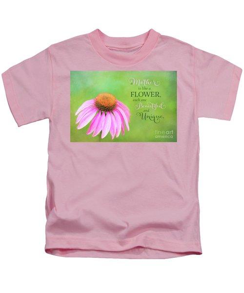 A Mother Is Lke A Flower Kids T-Shirt