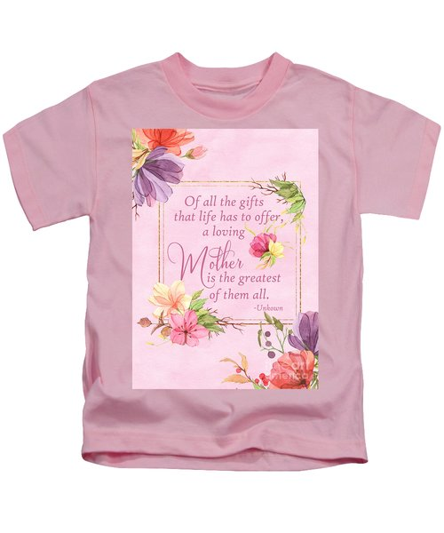 Mother Is The Greatest Gift Kids T-Shirt