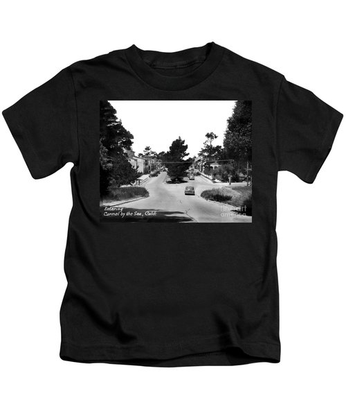 Entering Carmel By The Sea Calif. Circa 1945 Kids T-Shirt