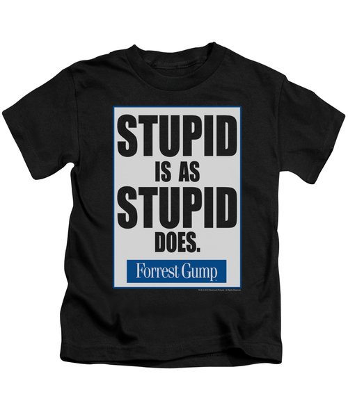 Forrest Gump - Stupid Is Kids T-Shirt