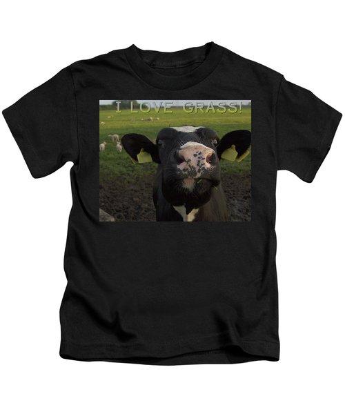 I Love Grass --said The Cow. Kids T-Shirt