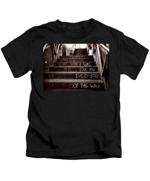 I Will Love You Kids T-Shirt