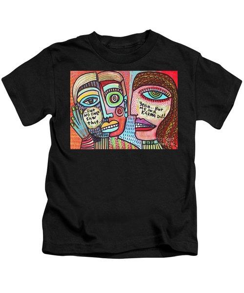 Karma Saw It' Kids T-Shirt