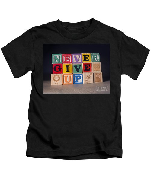 Never Give Up Kids T-Shirt