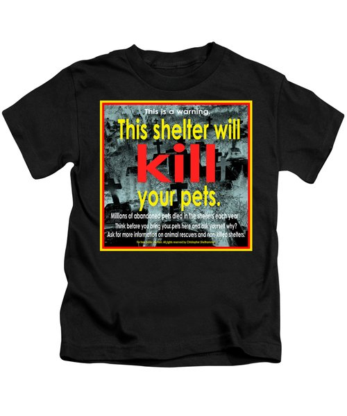Shelter Will Kill Your Pets Kids T-Shirt