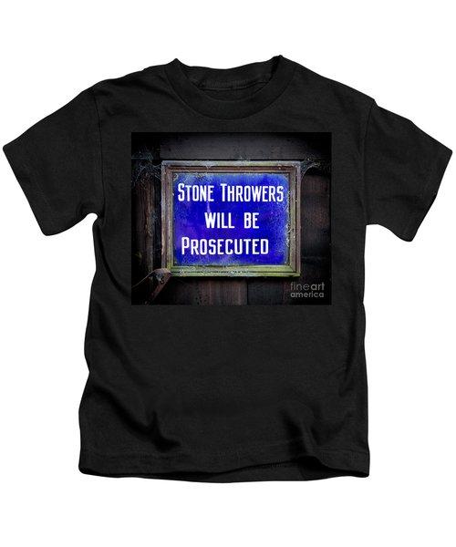 Stone Throwers Be Warned Kids T-Shirt