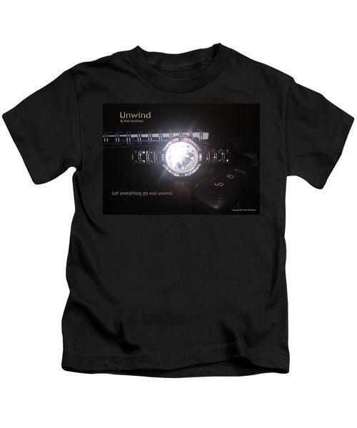 Unwind - Let Go Kids T-Shirt