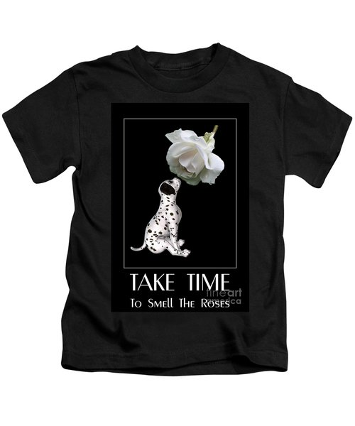 Take Time To Smell The Roses Kids T-Shirt
