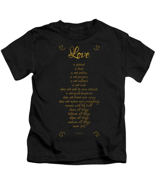 1 Corinthians 13 Love Is Black Background Kids T-Shirt