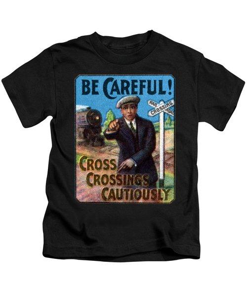 1910 Be Careful At Railroad Crossings Kids T-Shirt