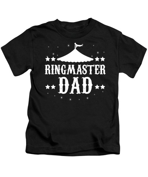 Birthday Circus Carnival Dad Party Apparel Kids T-Shirt