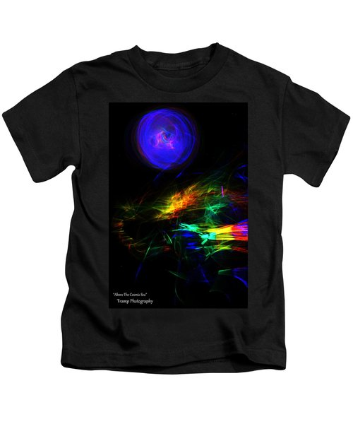 Above The Cosmic Sea Kids T-Shirt