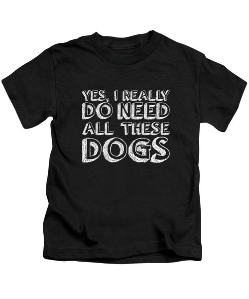 All These Dogs Kids T-Shirt by Nancy Ingersoll
