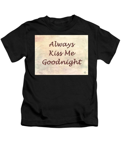 Kids T-Shirt featuring the painting Always Kiss Me Goodnight by Marian Palucci-Lonzetta