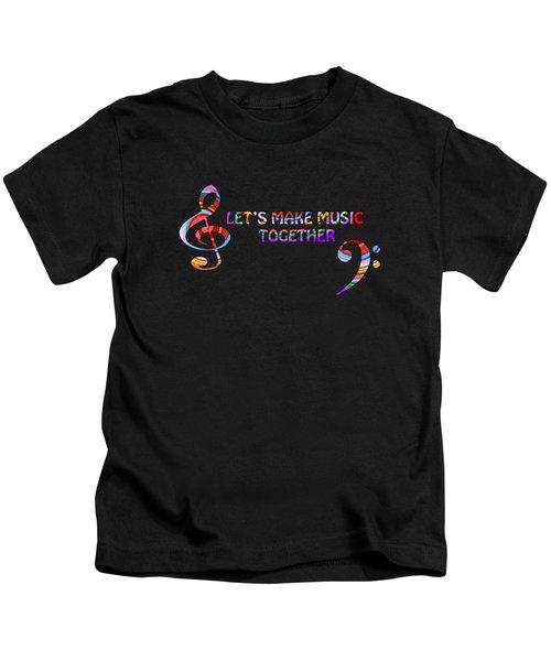 Let's Make Music Together Kids T-Shirt