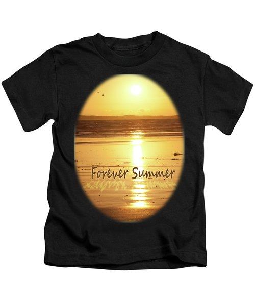 Forever Summer 4 Kids T-Shirt