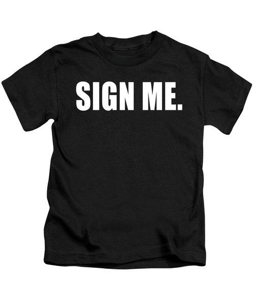 Sign Me Kids T-Shirt