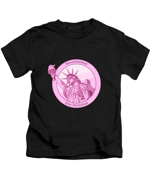 Nevertheless She Persisted Feminism Pink Lady Liberty Kids T-Shirt
