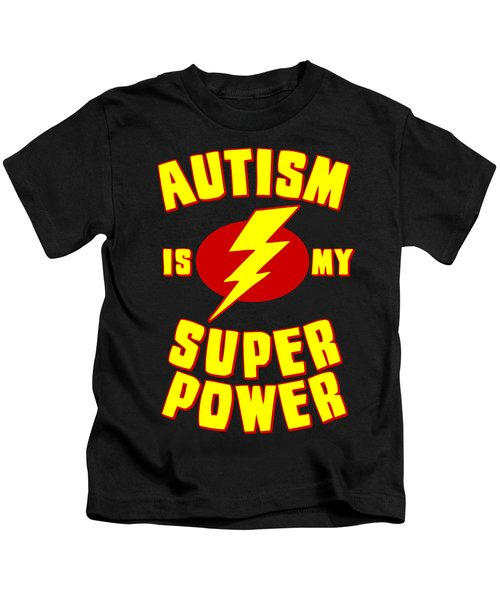 Autism Is My Superpower Kids T-Shirt