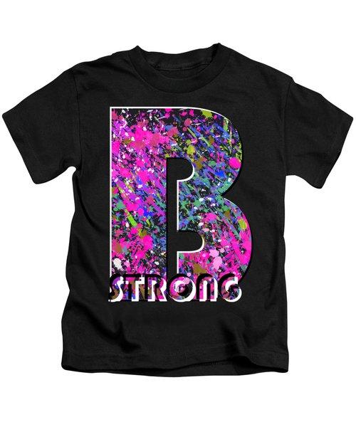B Strong Kids T-Shirt