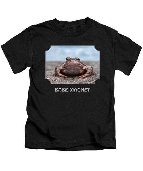 Babe Magnet Kids T-Shirt