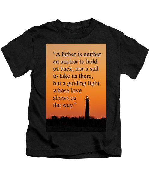 Barnegat Lighthouse With Father Quote Kids T-Shirt