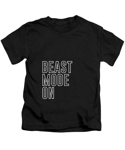 Beast Mode On - Gym Quotes - Minimalist Print - Typography - Quote Poster Kids T-Shirt
