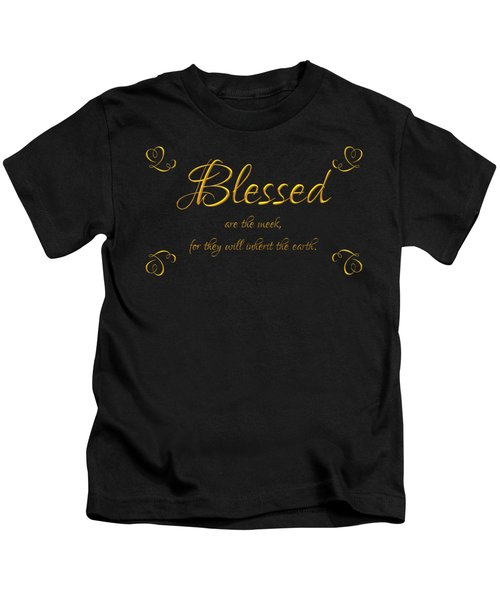 Beatitudes Blessed Are The Meek For They Will Inherit The Earth Kids T-Shirt by Rose Santuci-Sofranko