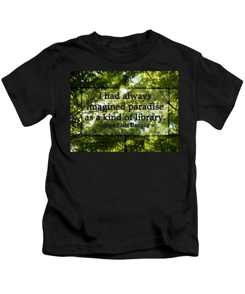 Books Are A Paradise Kids T-Shirt
